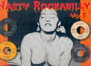 NASTY ROCKABILLY : Volume 5