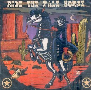 VARIOUS ARTISTS: RIDING THE PALE HORSE