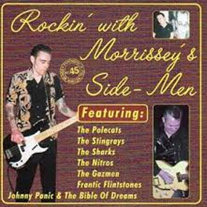 ROCKIN' WITH MORRISSEY'S SIDE-MEN : Various Artists