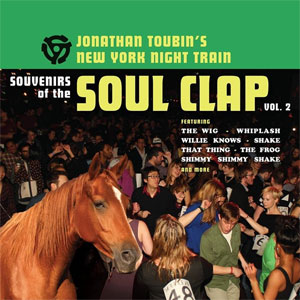 SOUVENIRS OF THE SOUL CLAP : Vol. 2 - Jonathan Toubin's New York