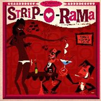 STRIP-O-RAMA : Various Artists