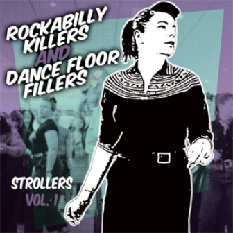 ROCKABILLY KILLERS & DANCEFLOOR FILLERS : Strollers Volume 1