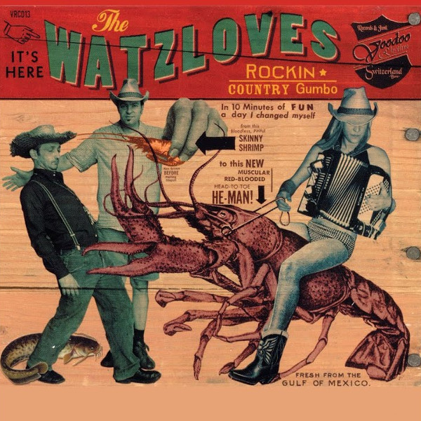 WATZLOVES, THE : Rockin' Country Gumbo