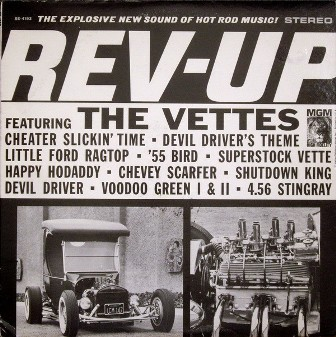 VETTES, THE : Rev-Up
